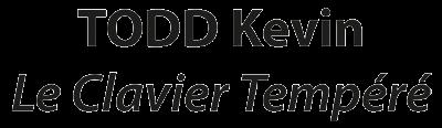 Logo TODD Kevin, Le Clavier Tempéré