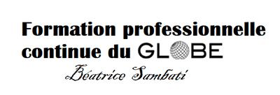 Formation professionnelle continue du Globe - Béatrice Sambati